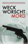 weck-worscht-mord