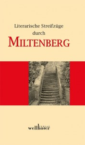 """""""Literarische Streifzüge durch Miltenberg"""""""