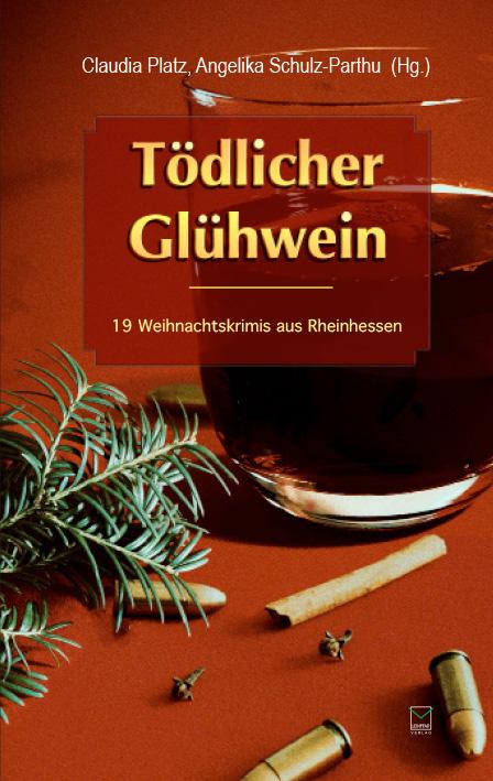 """Anthologie """"Tödlicher Glühwein"""""""